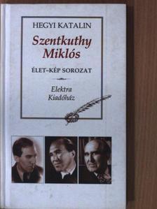 Hegyi Katalin - Szentkuthy Miklós [antikvár]
