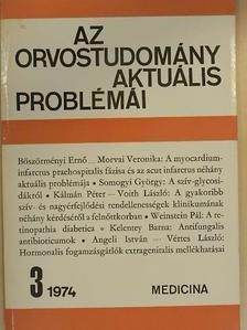 Angeli István - Az orvostudomány aktuális problémái 1974/3 [antikvár]