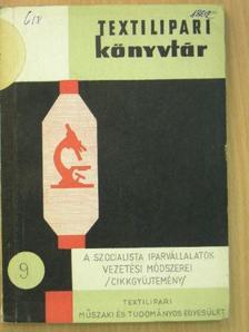 Dr. Bakos Zsigmond - A szocialista iparvállalatok vezetési módszerei [antikvár]