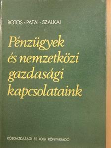 Botos Katalin - Pénzügyek és nemzetközi gazdasági kapcsolataink [antikvár]
