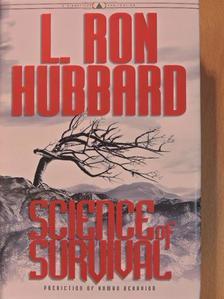 L. Ron Hubbard - Science of Survival [antikvár]