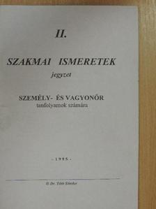 Dr. Tóth Sándor - Szakmai ismeretek II. [antikvár]