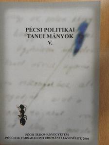 Bárdos-Féltoronyi Miklós - Pécsi politikai tanulmányok V. [antikvár]