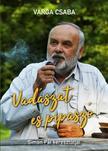 Varga Csaba - Vadászat és pipaszó