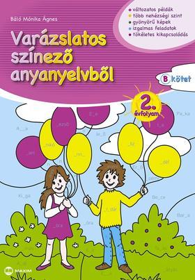 SCH|DTNÉ SIMON ANDREA - Varázslatos színező anyanyelvből 2. évfolyam B kötet