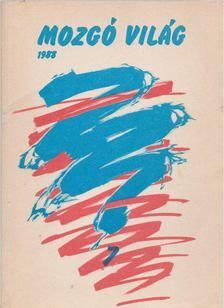P. Szűcs Julianna - Mozgó Világ 1988/7. [antikvár]