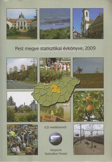 Németh Eszter - Pest megye statisztikai évkönyve 2009 [antikvár]