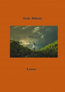 Tóth Mihály - Laura [eKönyv: epub, mobi]