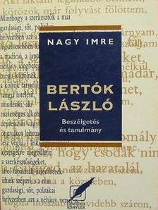 Nagy Imre - Bertók László [antikvár]