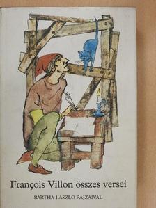 Francois Villon - Francois Villon összes versei [antikvár]
