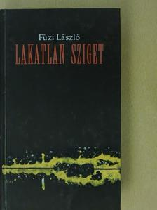Füzi László - Lakatlan Sziget [antikvár]