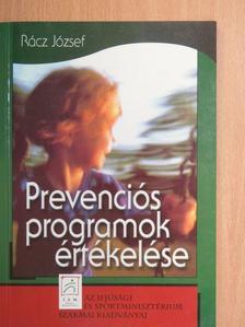 Rácz József - Prevenciós programok értékelése [antikvár]