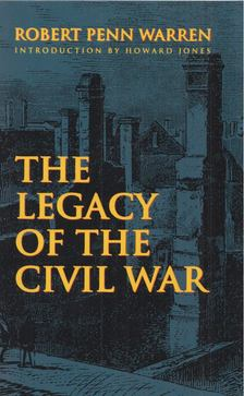 Warren, Robert Penn - The Legacy of the Civil War [antikvár]