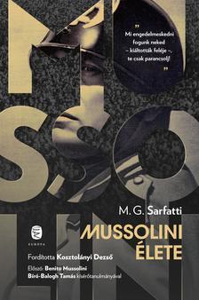 Sarfatti, Margherita G. - Mussolini élete