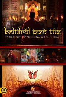 TARR BENCE LÁSZLÓ - Belülről izzó tűz