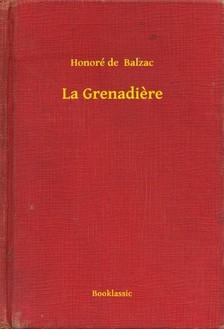 Honoré de Balzac - La Grenadiere [eKönyv: epub, mobi]