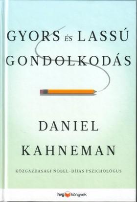 Daniel Kahneman - Gyors és lassú gondolkodás [eKönyv: epub, mobi]