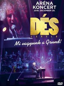 Dés László - Mi vagyunk a grund (2018 koncert) - DVD