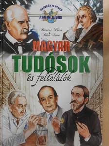 Bancsi Péter - Magyar tudósok és feltalálók [antikvár]