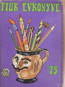 Alaksza Tamás - Fiúk Évkönyve 1975 [antikvár]