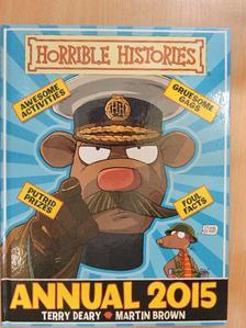 Terry Deary - Horrible Histories Annual 2015 [antikvár]