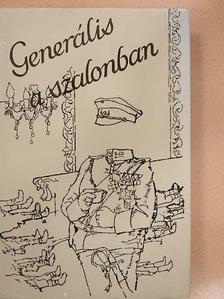 Anna Seghers - Generális a szalonban [antikvár]