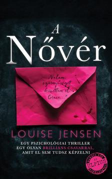 Louise Jensen - A Nővér