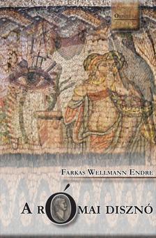 Farkas Wellmann Endre - A római disznó