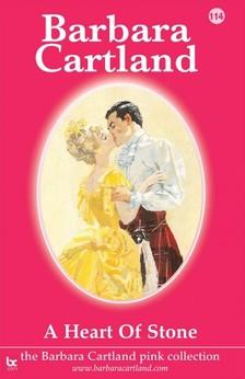 Barbara Cartland - A Heart of Stone [eKönyv: epub, mobi]