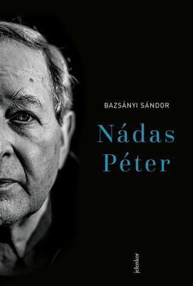 Bazsányi Sándor - Nádas Péter