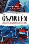 Daniel Fusco, D.R. Jacobsen - Őszintén - Jézusról és zűrös életünkről