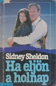 Sheldon Sidney - Ha eljön a holnap [antikvár]