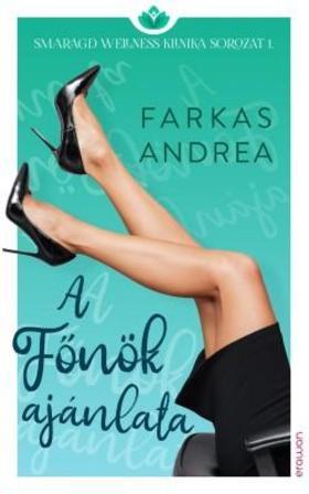FARKAS ANDREA - A Főnök ajánlata