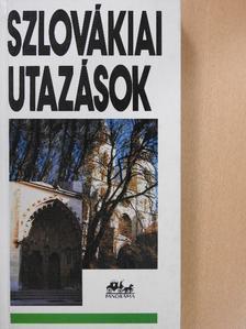 Németh Adél - Szlovákiai utazások [antikvár]