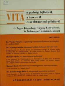 Baczoni Jenő - Vita a gazdasági fejlődésről, a tervezésről és az életszínvonal-politikáról [antikvár]