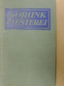 """A. S. M. Hutchinson - """"31 kötet a Korunk mesterei sorozatból (nem teljes sorozat)"""" [antikvár]"""