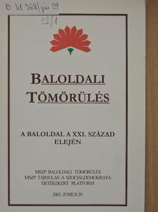 Barabás Tiborné - Baloldali tömörülés [antikvár]