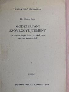 Dr. Molnár Imre - Módszertani szöveggyűjtemény [antikvár]