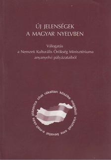 Balázs Géza (szerk.), Grétsy László (szerk.) - Új jelenségek a magyar nyelvben [antikvár]