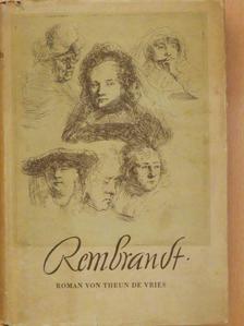 Theun de Vries - Rembrandt [antikvár]