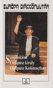 SZOPHOKLÉSZ - Oidipusz király / Oidipusz Kolónoszban [antikvár]