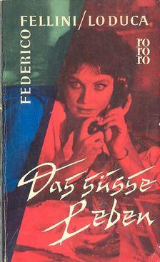 Federico Fellini - Das süsse Leben [antikvár]