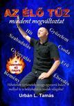 Urbán L. Tamás - Az Élő Tűz mindent megváltoztat