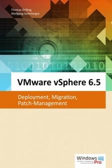 Wolfgang Sommergut Thomas Drilling, - VMware vSphere 6.5 [eKönyv: epub, mobi]