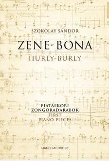 SZOKOLAY SÁNDOR - Zene-Bona - kotta