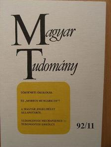 Balázs Ervin - Magyar Tudomány 1992. november [antikvár]