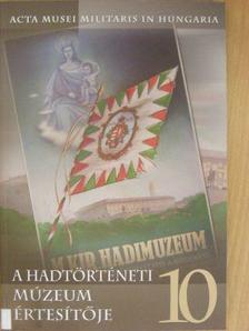 Aggházy Kamil - A Hadtörténeti Múzeum értesítője 10. [antikvár]