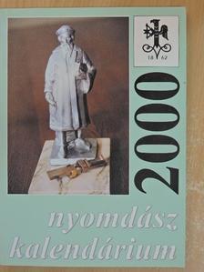 Aczél János - Nyomdász kalendárium 2000 [antikvár]
