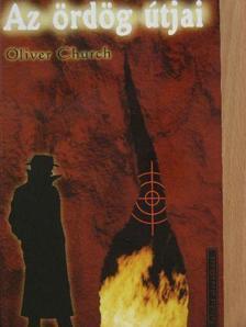 Oliver Church - Az ördög útjai [antikvár]