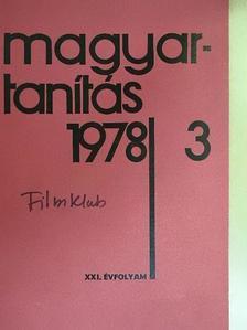 Dr. Hangay Zoltán - Magyartanítás 1978/3. [antikvár]